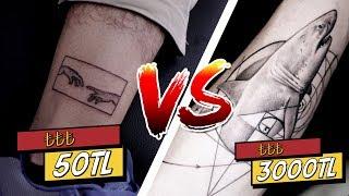 50TL Dövme vs. 3000TL Dövme (#SonradanGorme)