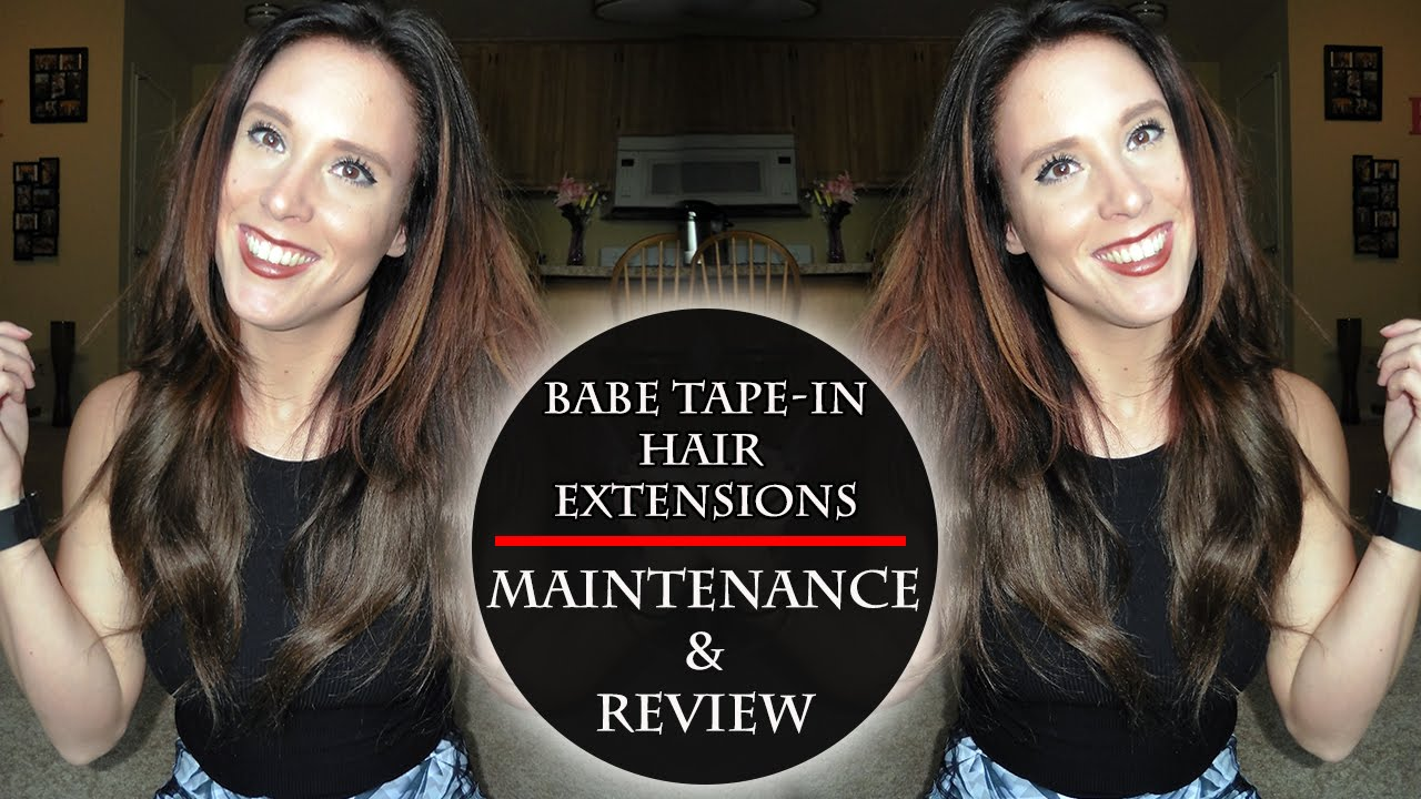 Babe Tape In Extensions Maintenance Review Youtube