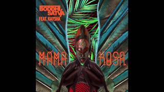 Boddhi Satva feat. Kaysha - Mama Kosa (Atjazz Astro Dub)
