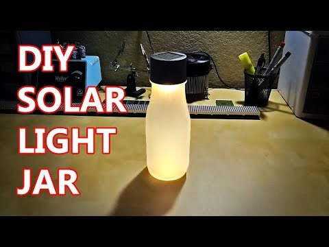 DIY Solar Powered Light Jar - How To