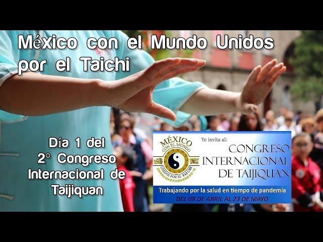 2° Congreso Internacional de Taijiquan (virtual) - Día 1