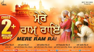 Mere Ram Rai - New Shabad Gurbani Kirtan Audiojukebox 2020 - Mix Hazoori Ragis - Best Records
