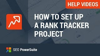 1. Set up your first Rank Tracker project