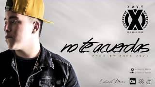 No Te Acuerdas - Xavy (Prod By Area 2021) - The Gold Voice