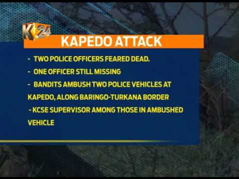 2 police officers, Education officer killed in bandit attack in Turkana