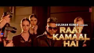 OFFICIAL VIDEO : RAAT KAMAAL HAI | GURU RANDHAWA & KHUSHALI KUMARI | TULSI KUMAR