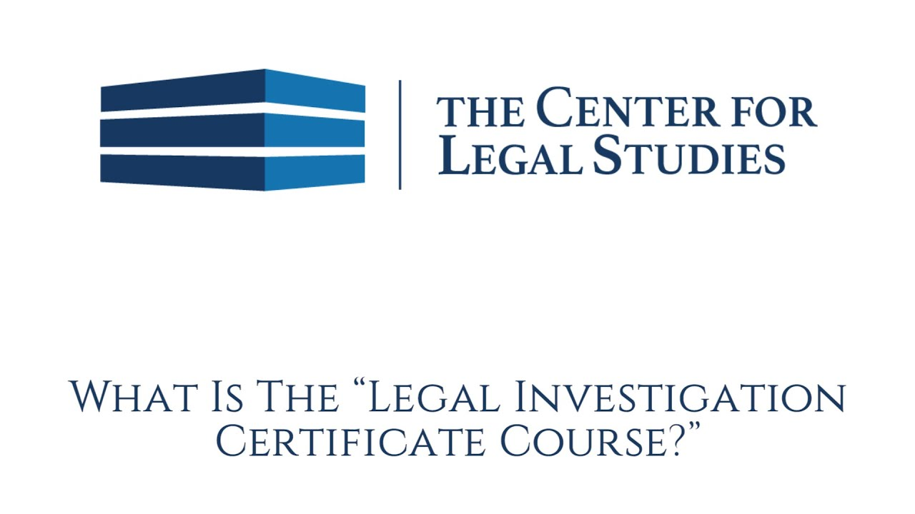 What is the legal investigation certificate course youtube 1betcityfo Image collections