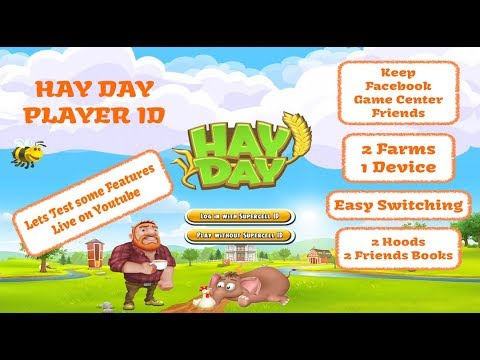 Hay Day Live Stream - Player ID, Supercell ID, Testing Features