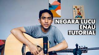 Enau - Negara Lucu | Cover & Tutorial Gitar