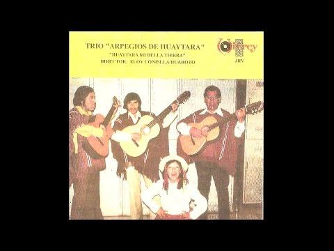 TRIO ARPEGIOS DE HUAYTARA / Grabación original Canal 5 TV - 1978