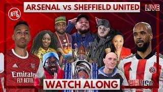 Arsenal vs Sheffield United | Watch Along Live