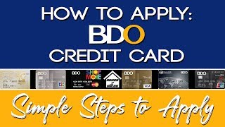 Credit Card Philippines: How to Apply for a BDO Credit Card