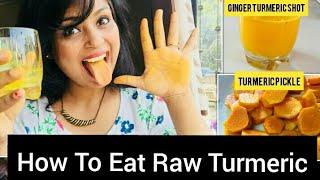 Health Benefits of Eating Raw Turmeric. Ginger Turmeric Shots. How to Eat Recipes using Turmeric.
