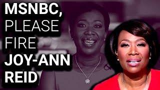 MSNBC Should Really Fire Joy-Ann Reid