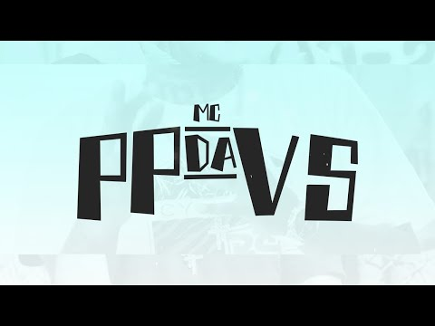 MC PP da VS – Homem da Casa