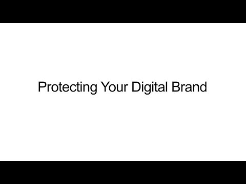 Protecting Your Digital Brand