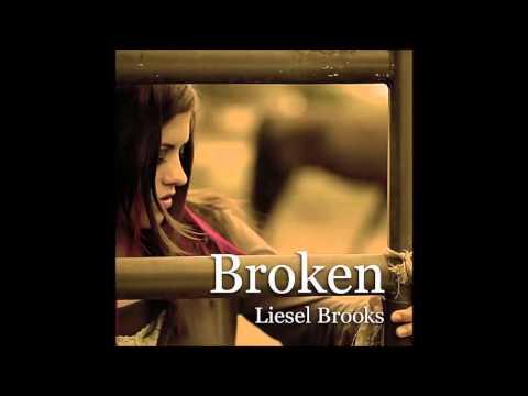 Liesel Brooks  Broken