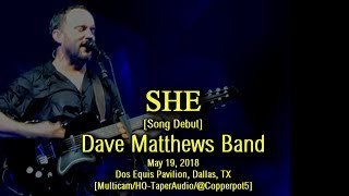dave matthews band she song debut 5192018 multicamhq taperaudio dallas tx