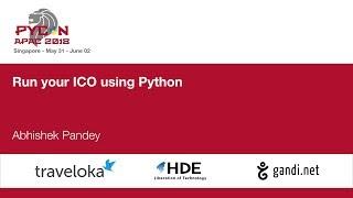 Run your ICO using Python - PyCon APAC 2018