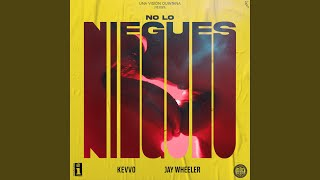 Play No Lo Niegues (with Jay Wheeler)