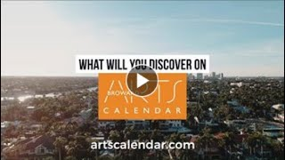 What Will You Discover On Broward County's ArtsCalendar.com (Broward Arts Highlight Video)