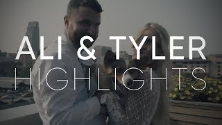 Ali + Tyler | Wedding Highlights