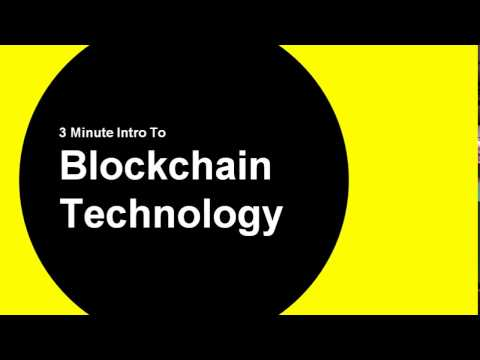 Intro To Blockchain Technology - in 3 mins