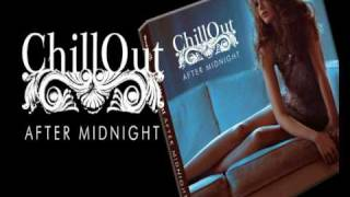 CHILLOUT AFTER MIDNIGHT - Louie Austen, Rodney Hunter, Parov Stelar, Dorfmeister/sexy lounge