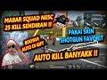 Mabar Squad NESC #21 PAKAI SHOGTUN FAVORIT AUTO RATA SETENGAH SERVER!! w/ Dyland PROS