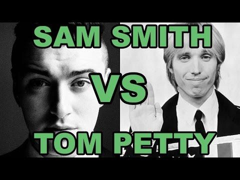 Sam Smith Vs  Tom Petty