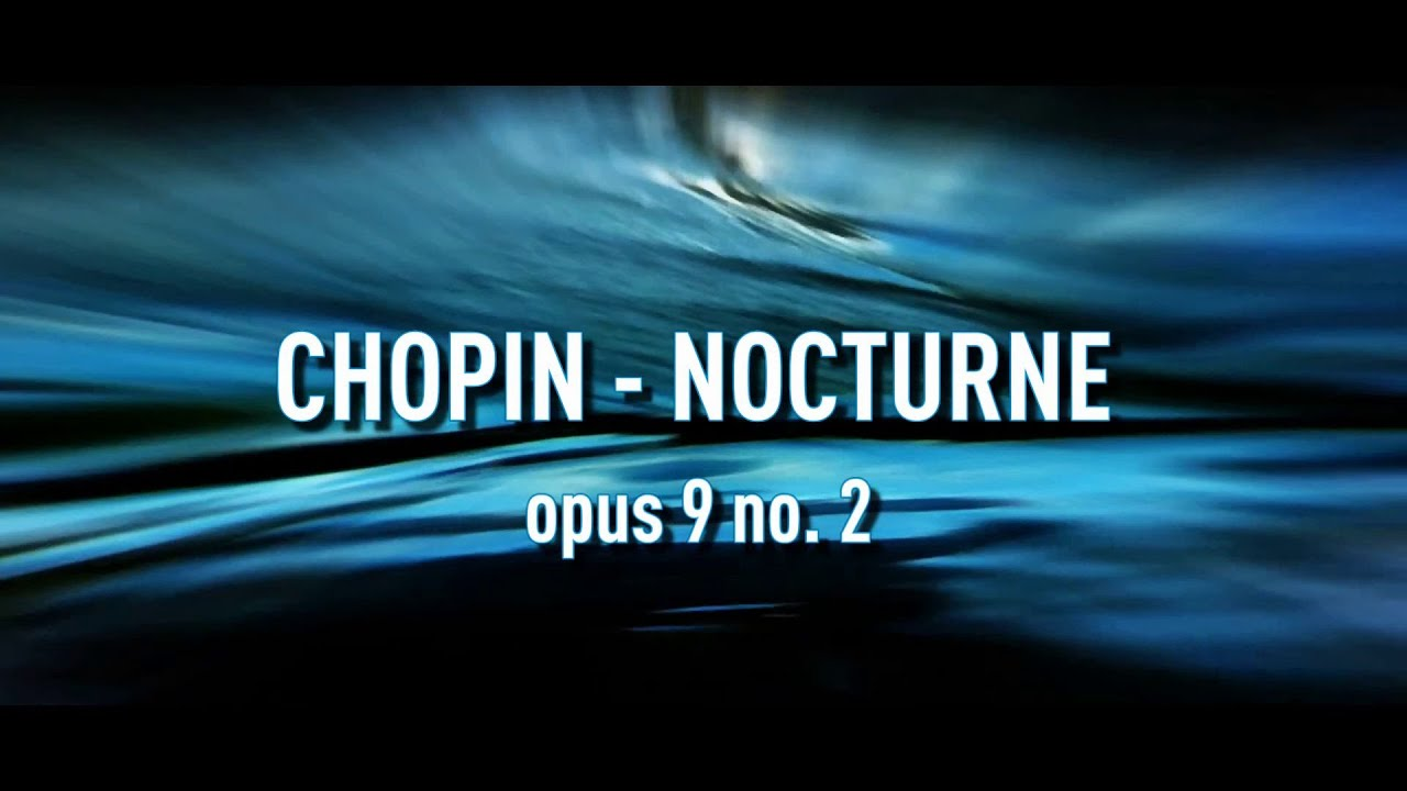 wedding dinner music best of chopin nocturne opus 9 no2 piano