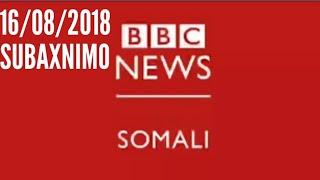 Idaacada Subaxnimo 16 08 2018 BBC Laanteeda Afka Somali