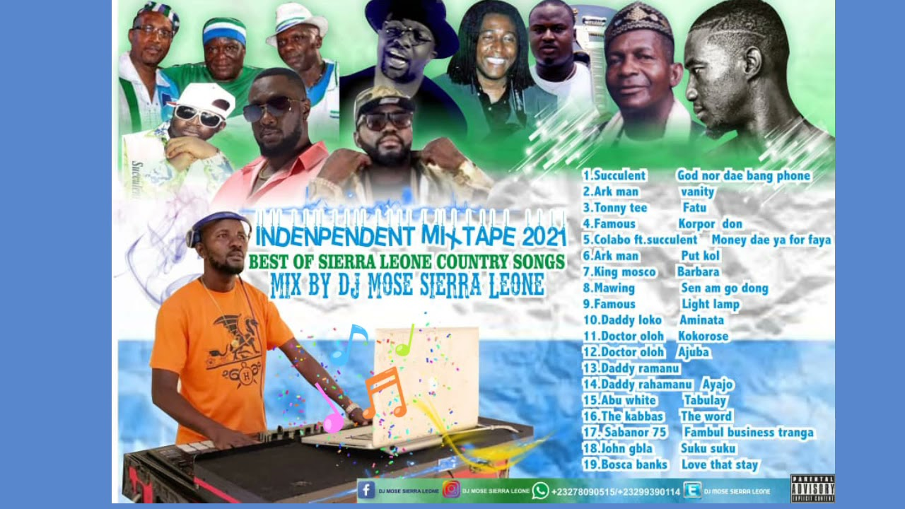 Download Salone Independent Party Mix 2021 Best Of Sierra Leone Country Songs Mix By Dj Mose Sierra Leone 🇸🇱