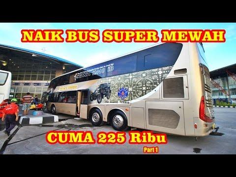 NAIK BUS TINGKAT DAN MEWAH PUTERA MULYA SCANIA K410 ( Trip Report Jakarta-Solo)
