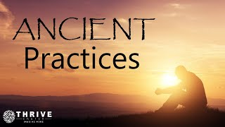 Thrive Church, Ancient Practices Part 1, 1-3-21