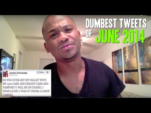 Dumbest Tweets of June 2014
