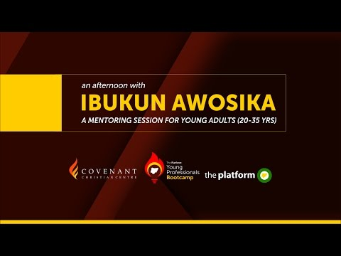 THEPLATFORM YOUNG PROFESSIONALS BOOTCAMP - AN AFTERNOON WITH IBUKUN AWOSIKA