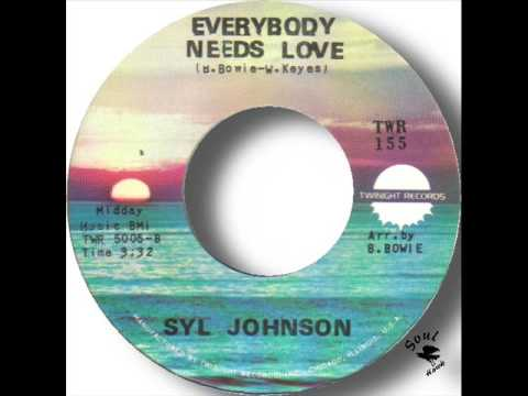 Syl Johnson Everybody Needs Love