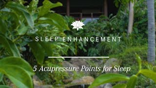 Episode 02: 5 Acupressure Points for Sleep | Kamal...