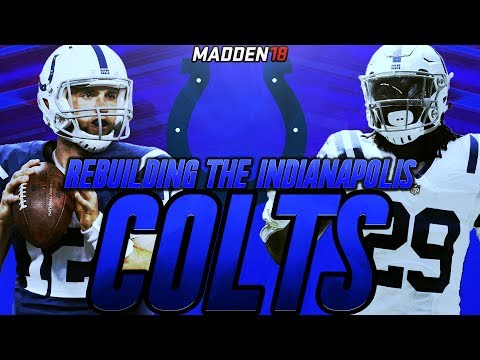 Madden 18 Connected Franchise | Rebuilding The Indianapolis Colts | COMPLETE UNDEFEATED SEASON!