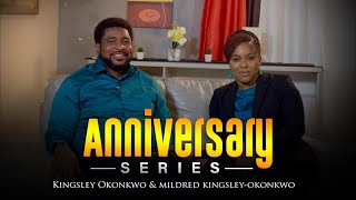 What We Like About Each Other | Anniversary Series Ep 10 | Kingsley & Mildred Okonkwo