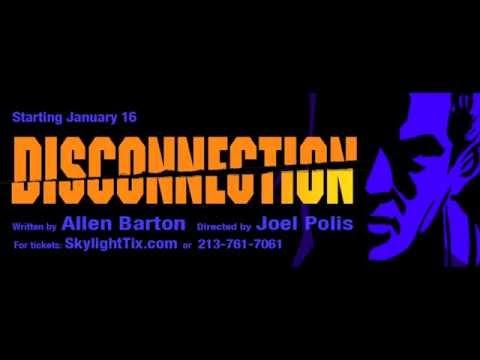 DISCONNECTION - Interview with Allen Barton