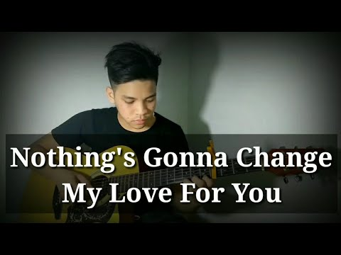 Nothing's Gonna Change My Love For you- George Benson (Fingerstyle Guitar Cover)