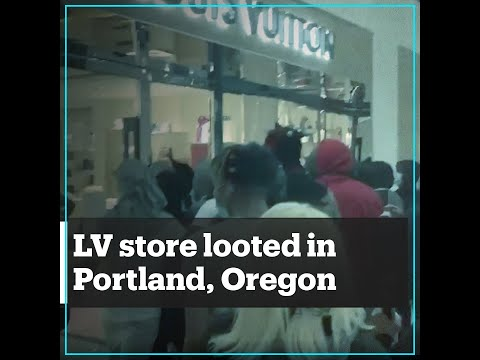 Louis Vuitton Store Looted In Portland, Oregon