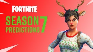 6 Fortnite Season 7 Predictions! | The Leaderboard
