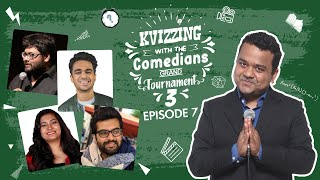 KVizzing With The Comedians Third Edition || QF 7 ft. Girish, Rohan, Sourav &  Sumaira