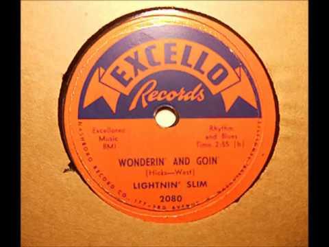 Lightnin' Slim - Wonderin' & Goin' (Excello 2080)