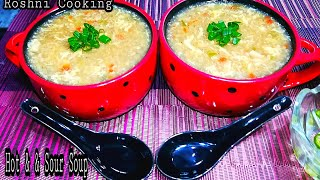 Chicken Hot & Sour Soup Recipe by Roshni Cooking