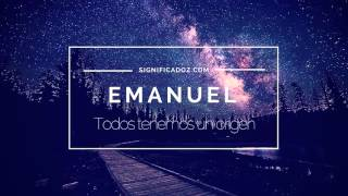 Emanuel -  Significado del Nombre Emanuel