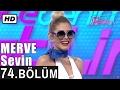 İşte Benim Stilim - Merve Sevin - 74. Bölüm 7. Sezon mp3 indir